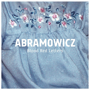 Abramowicz - Blood Red Letters